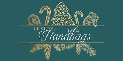 Luxury Designer Handbags. Find the best gifts for her